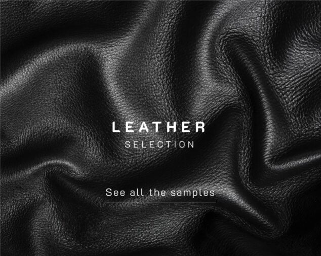 customize with Leather finishes